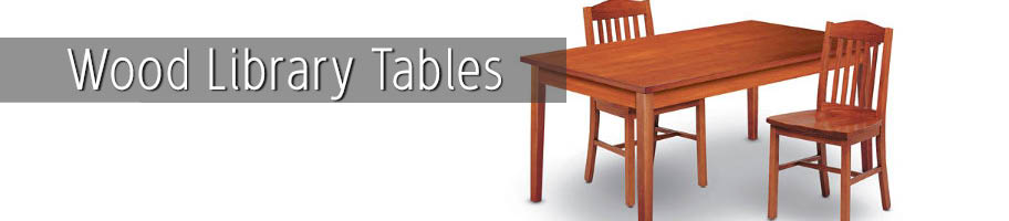 Wood Library Tables